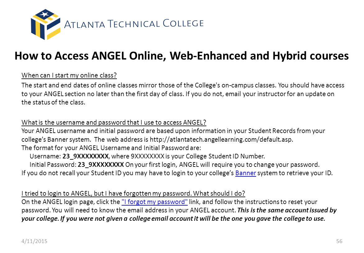 How to Access ANGEL Online, Web-Enhanced and Hybrid courses