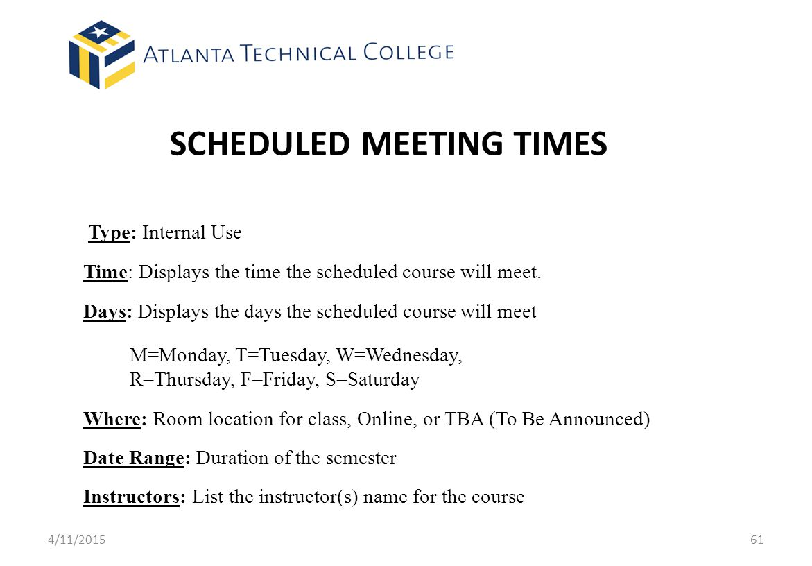 SCHEDULED MEETING TIMES