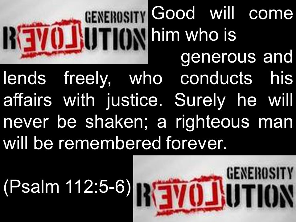 Good will come to. him who is