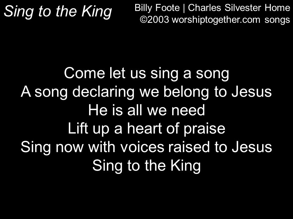 A song declaring we belong to Jesus He is all we need