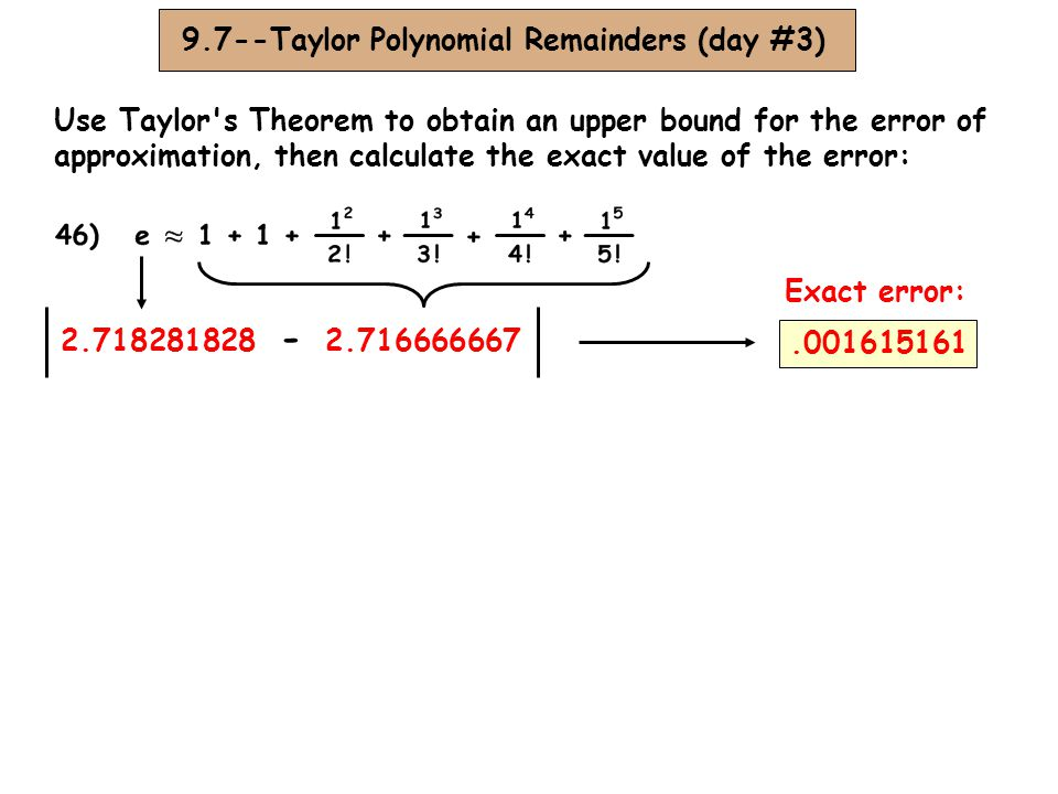 - 9.7--Taylor Polynomial Remainders (day #3)