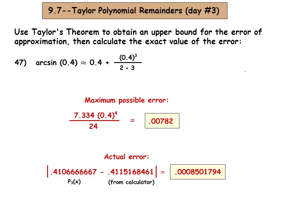 9.7--Taylor Polynomial Remainders (day #3)