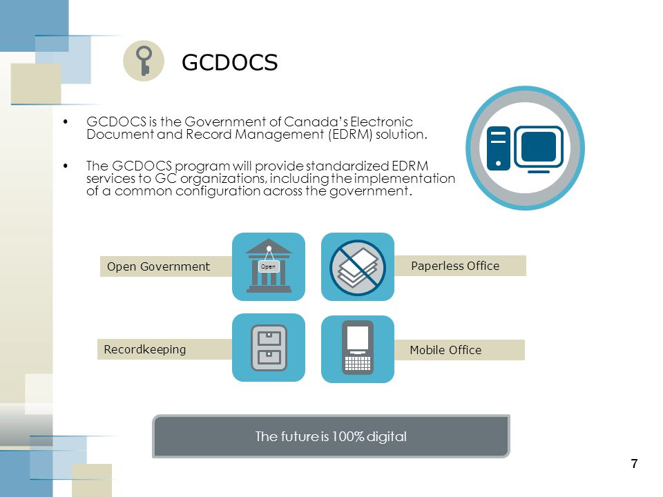 GCDOCS GCDOCS is the Government of Canada's Electronic Document and Record Management (EDRM) solution.
