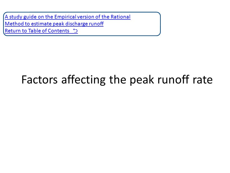 Factors affecting the peak runoff rate