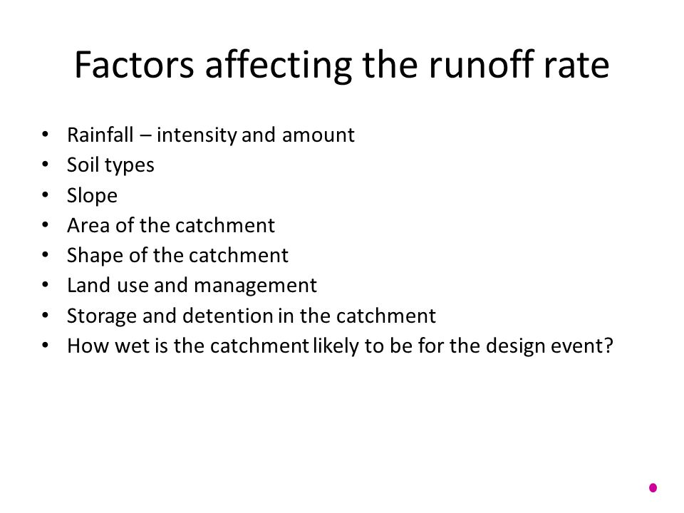 Factors affecting the runoff rate