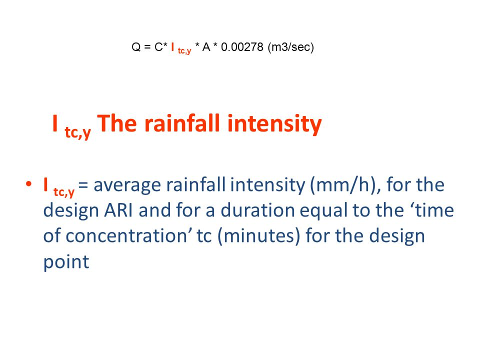 I tc,y The rainfall intensity