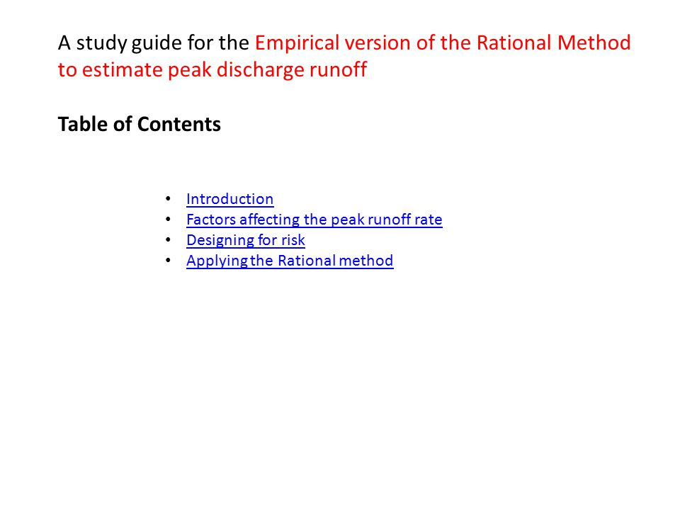A study guide for the Empirical version of the Rational Method to estimate peak discharge runoff