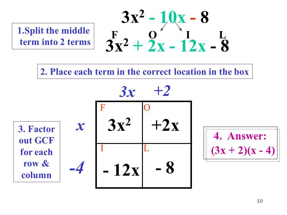 3. Factor out GCF for each row & column