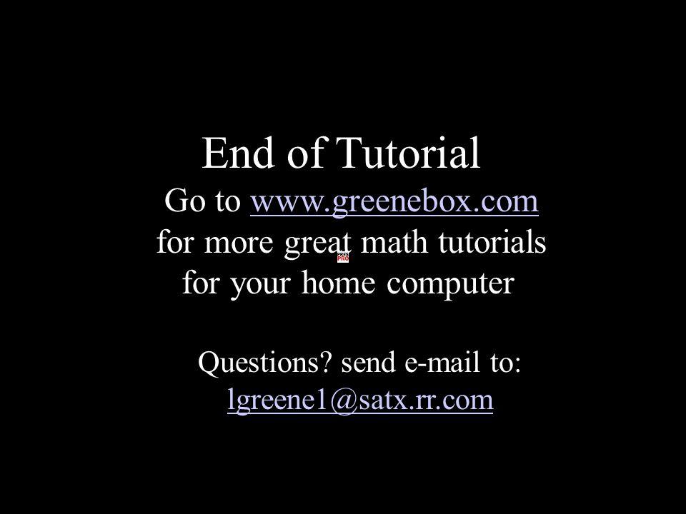 Questions send e-mail to: lgreene1@satx.rr.com