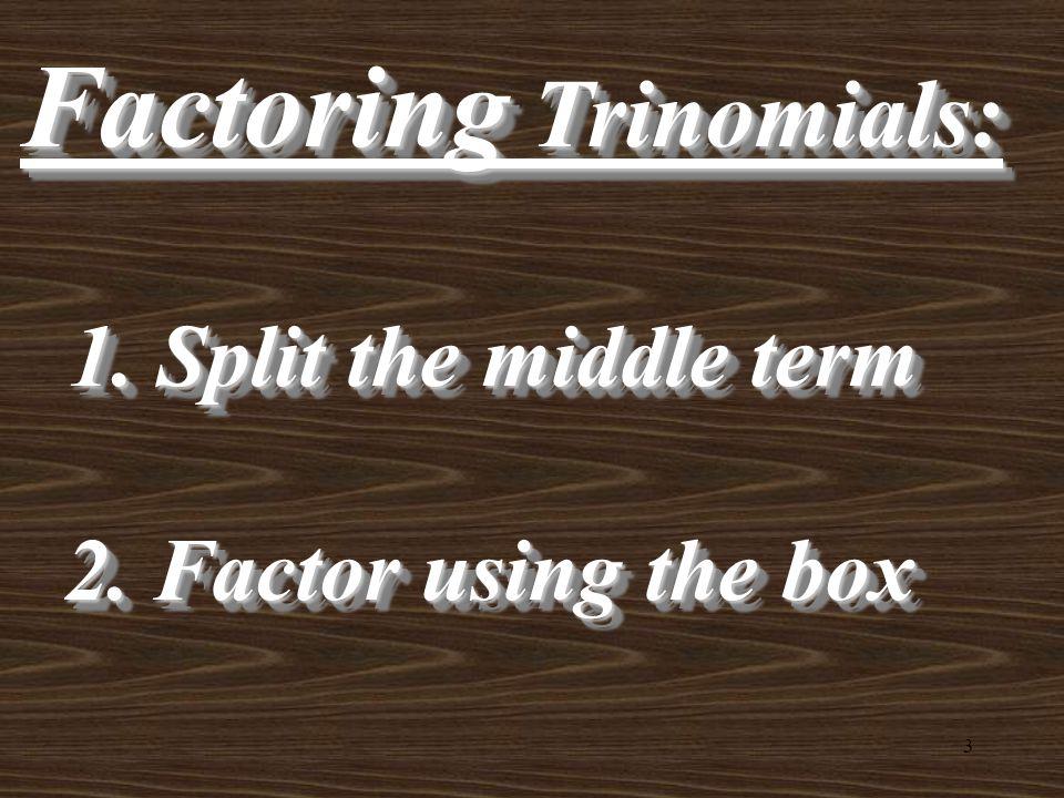 Factoring Trinomials: