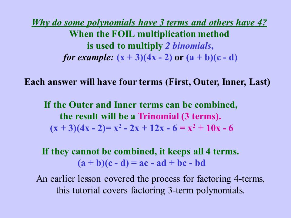 Why do some polynomials have 3 terms and others have 4