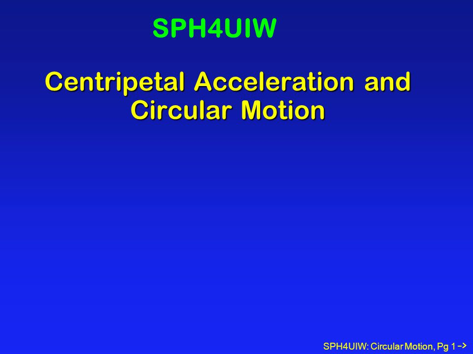 Centripetal Acceleration and Circular Motion