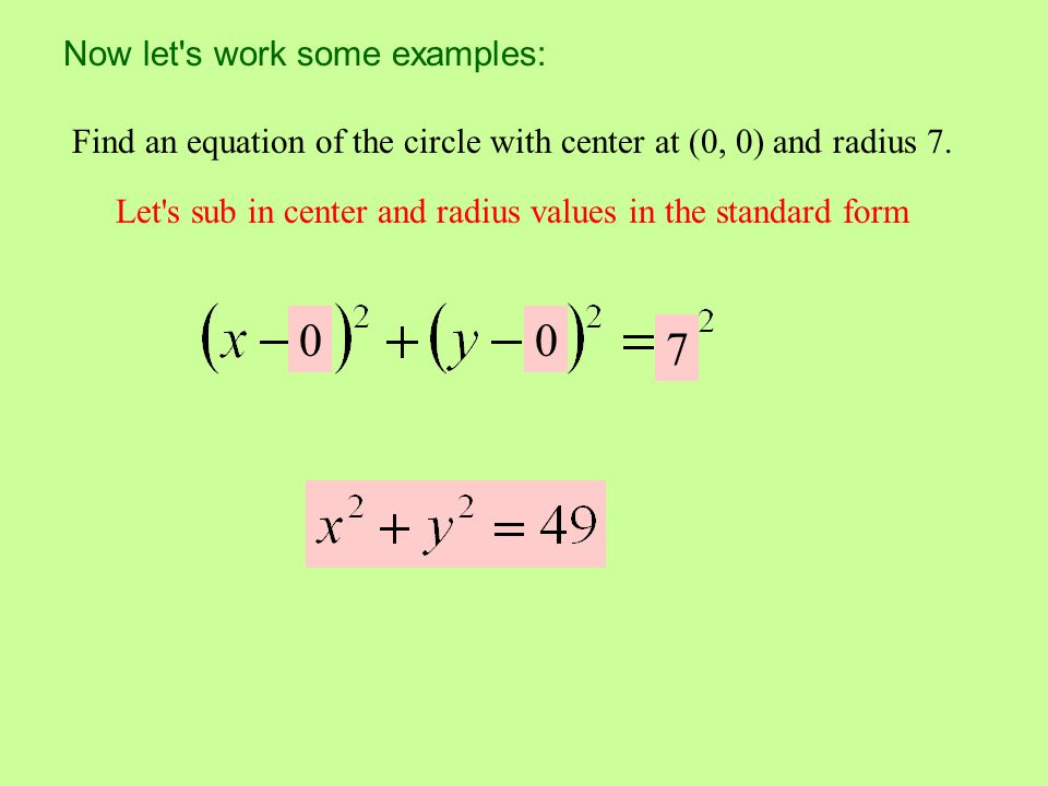 7 Now let s work some examples: