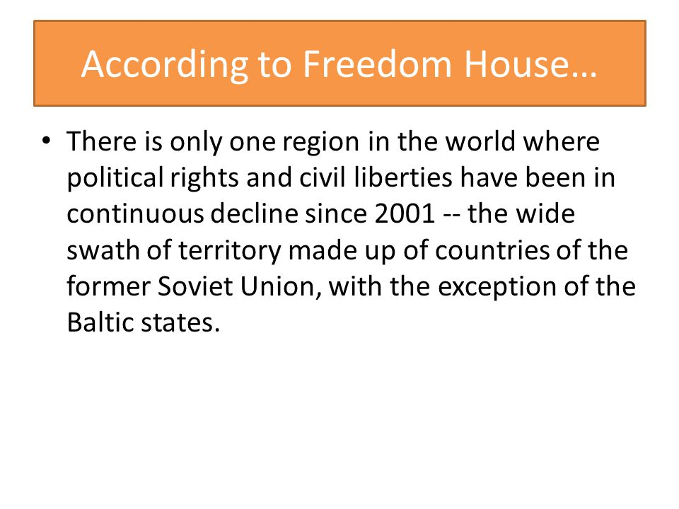 According to Freedom House…