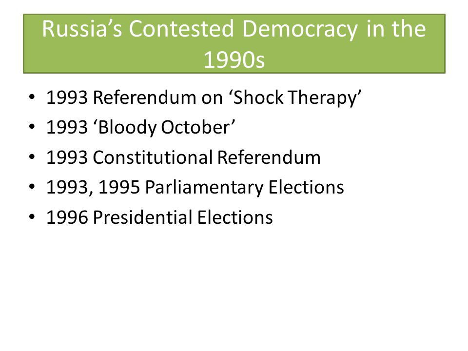 Russia's Contested Democracy in the 1990s