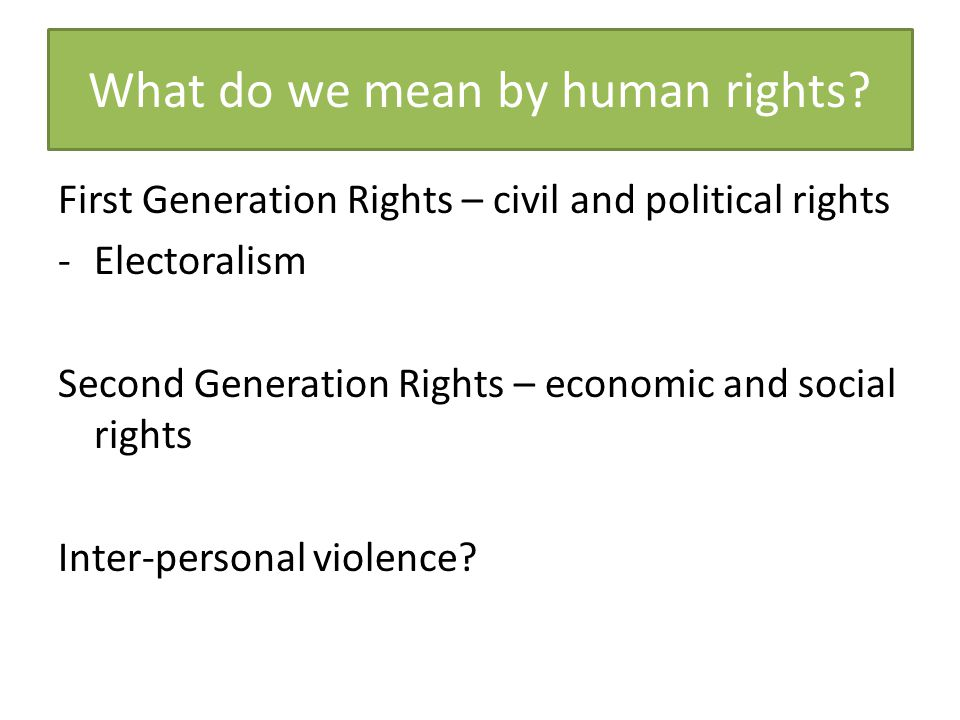 What do we mean by human rights