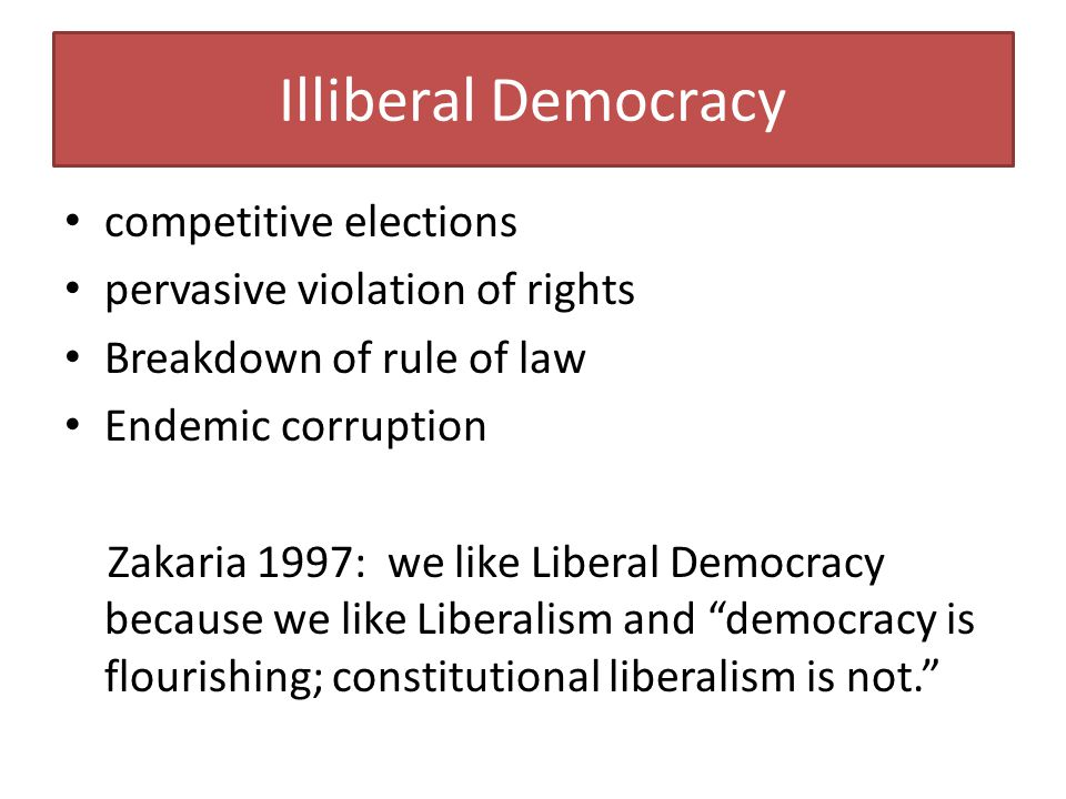Illiberal Democracy competitive elections