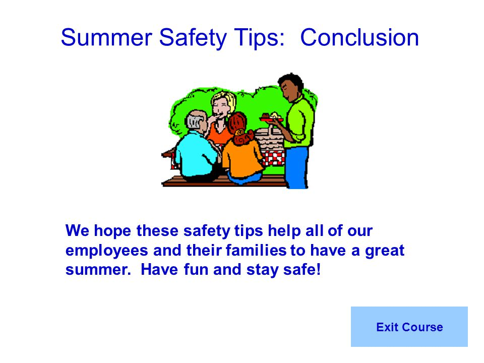 Summer Safety Tips: Conclusion