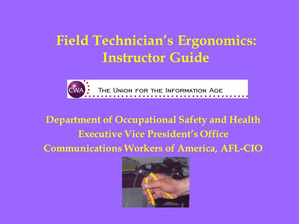 Field Technician's Ergonomics: Instructor Guide