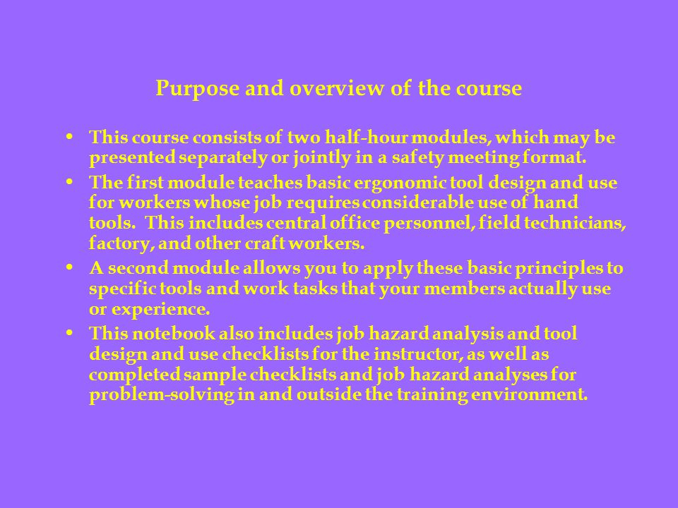 Purpose and overview of the course