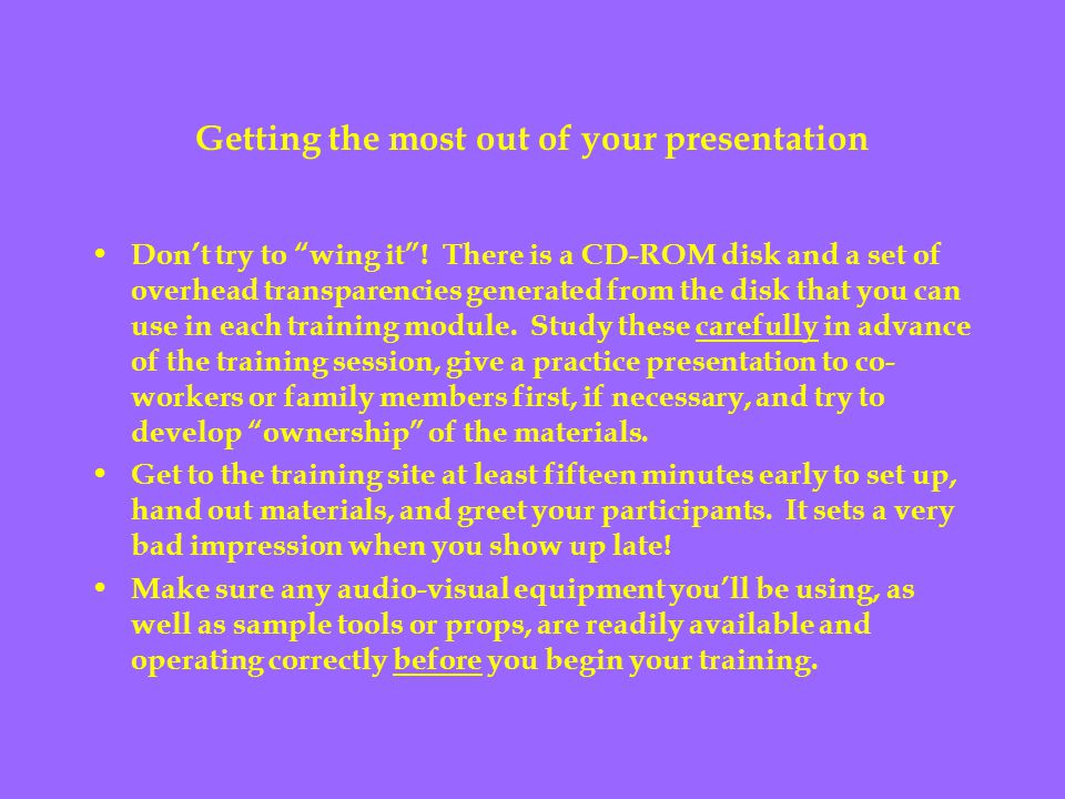 Getting the most out of your presentation