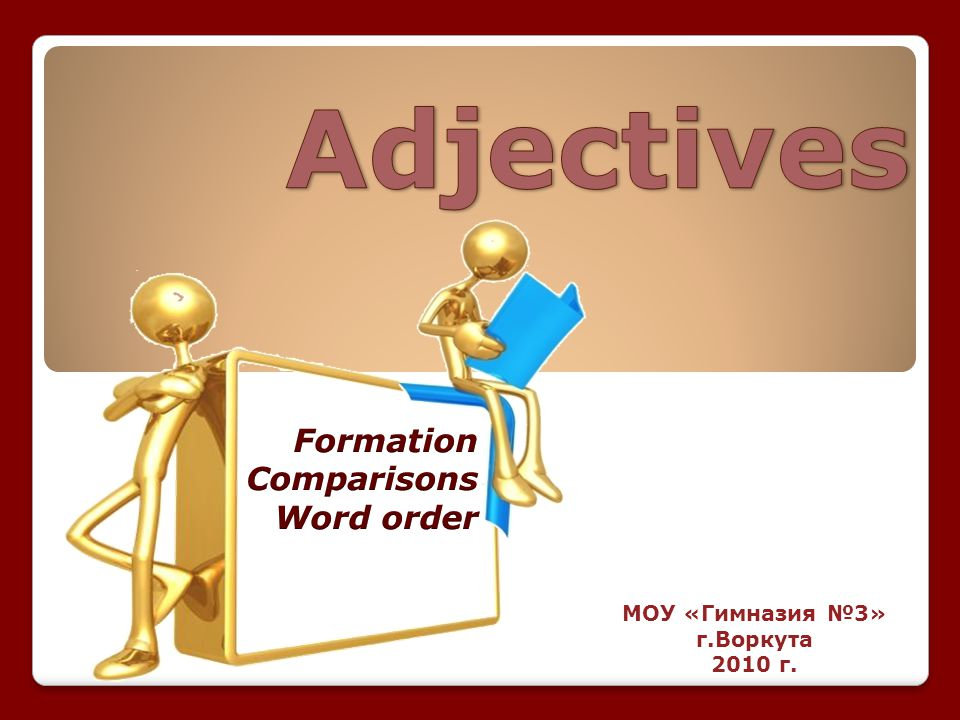 Formation Comparisons Word order