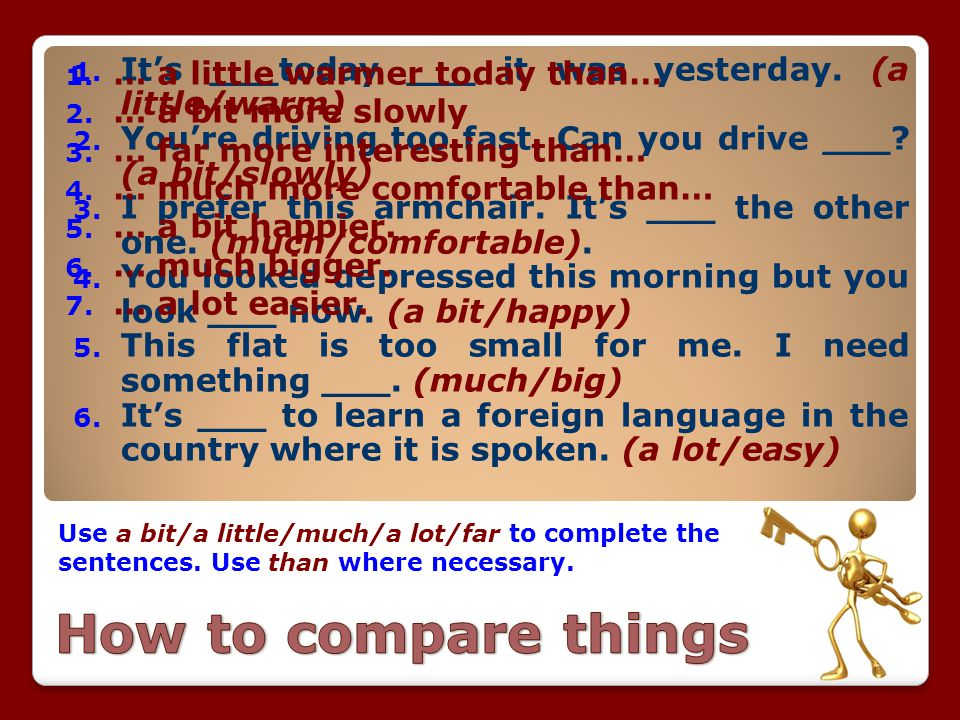 How to compare things … a little warmer today than…