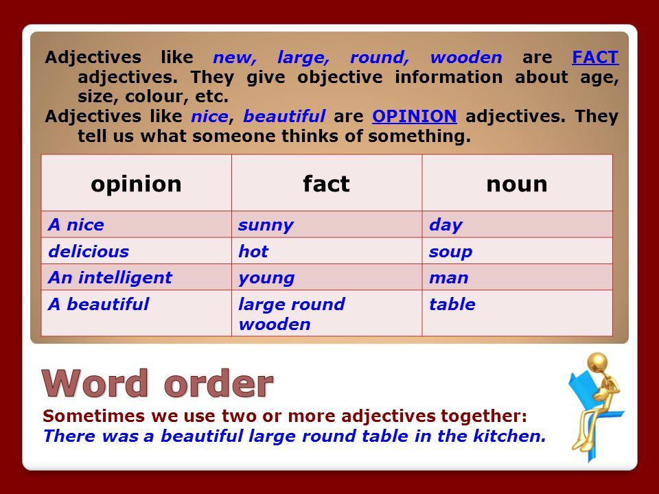 Word order opinion fact noun