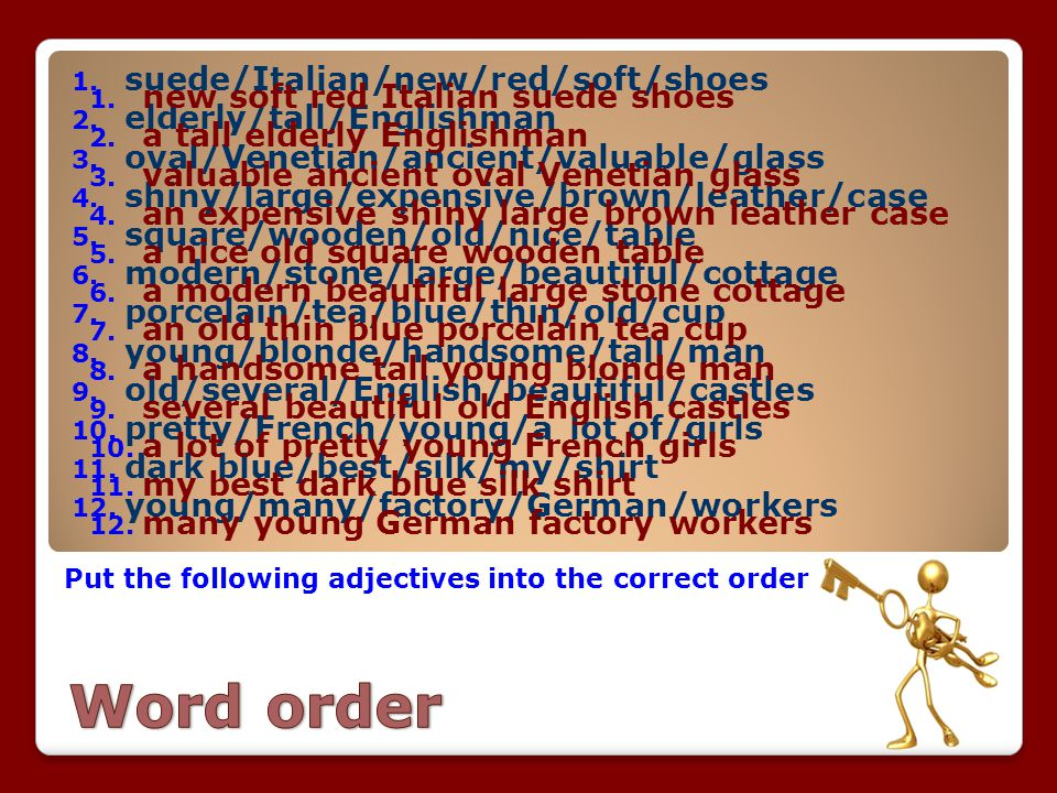 Word order suede/Italian/new/red/soft/shoes elderly/tall/Englishman