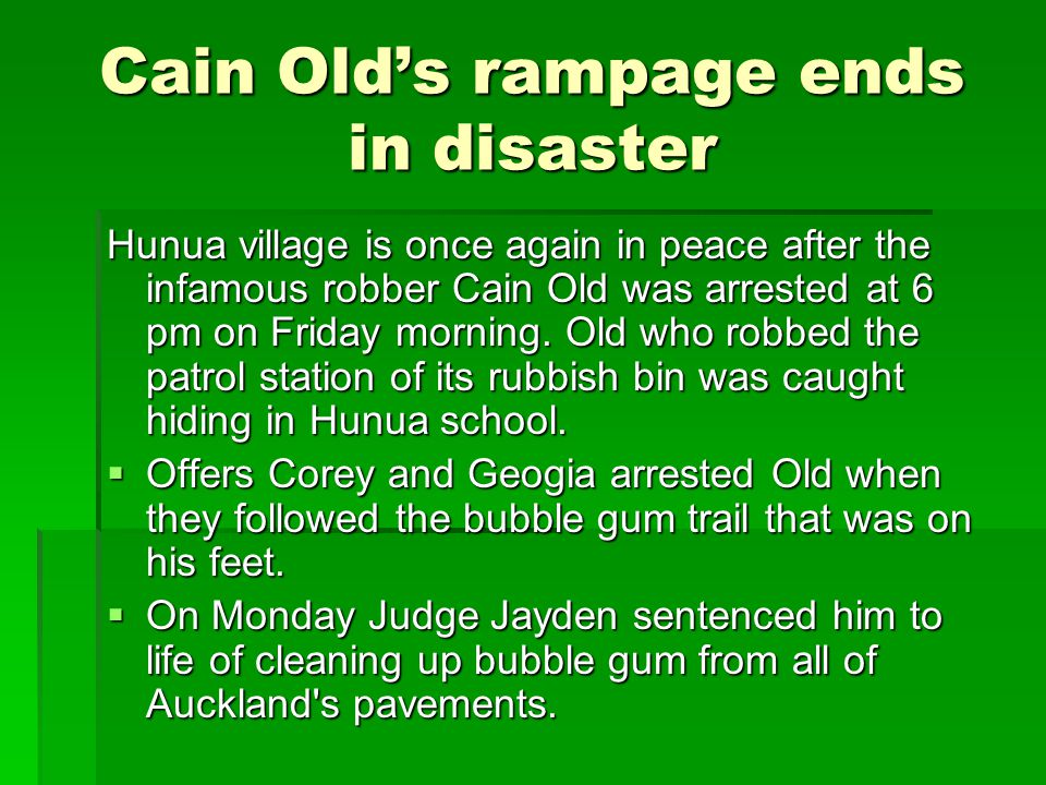 Cain Old's rampage ends in disaster