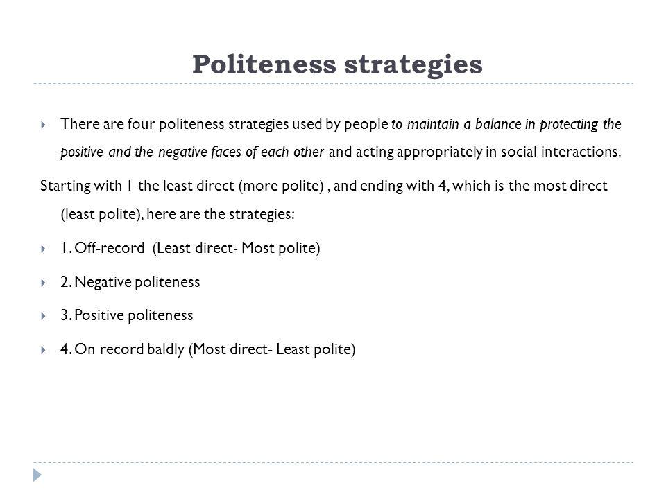 Politeness strategies
