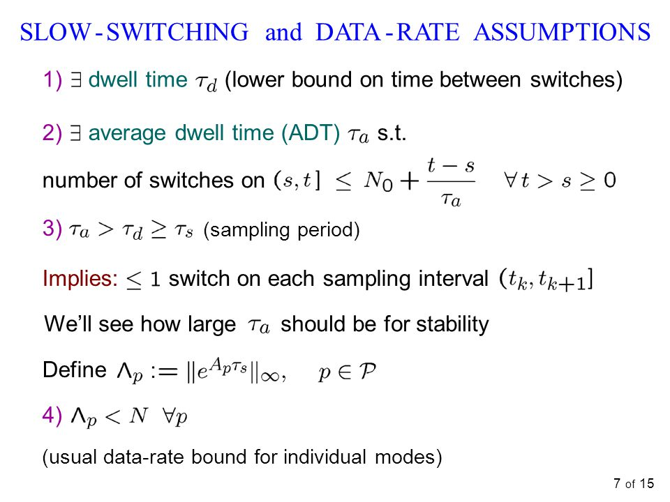 SLOW - SWITCHING and DATA - RATE ASSUMPTIONS