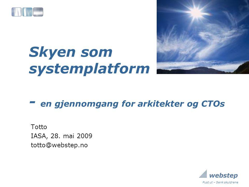 Skyen som systemplatform - en gjennomgang for arkitekter og CTOs