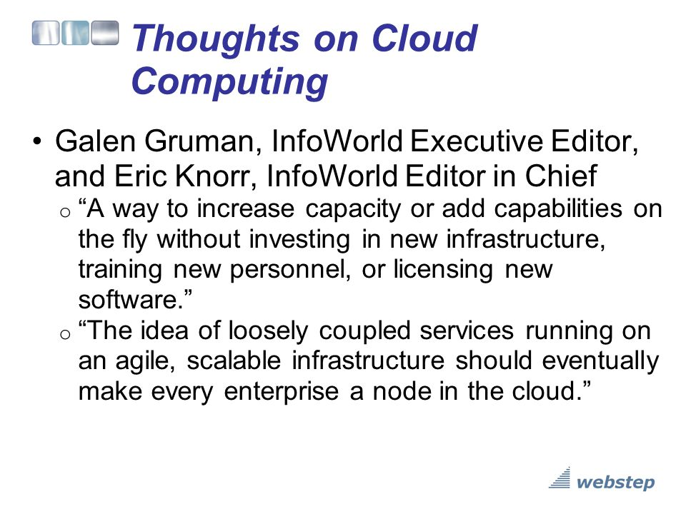 Thoughts on Cloud Computing