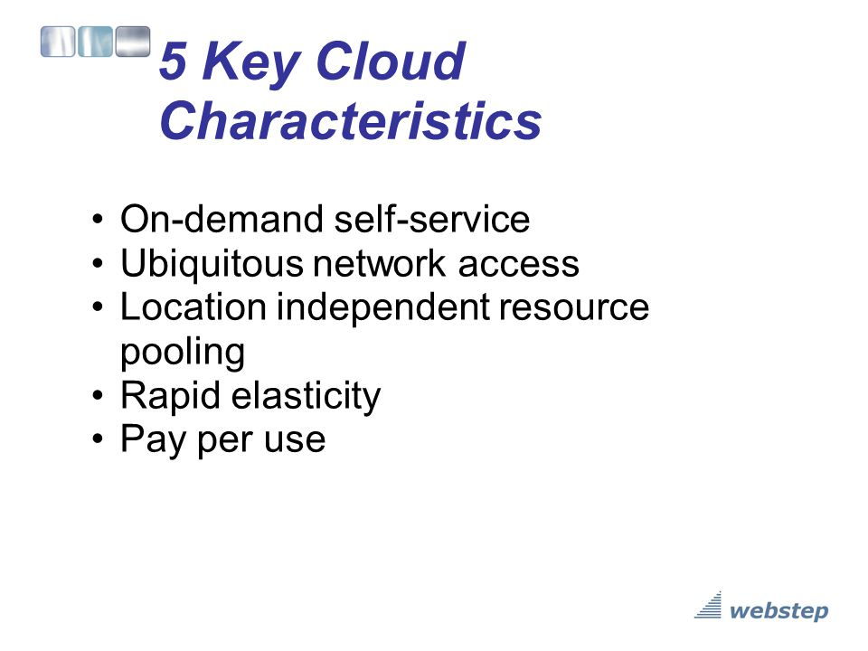 5 Key Cloud Characteristics