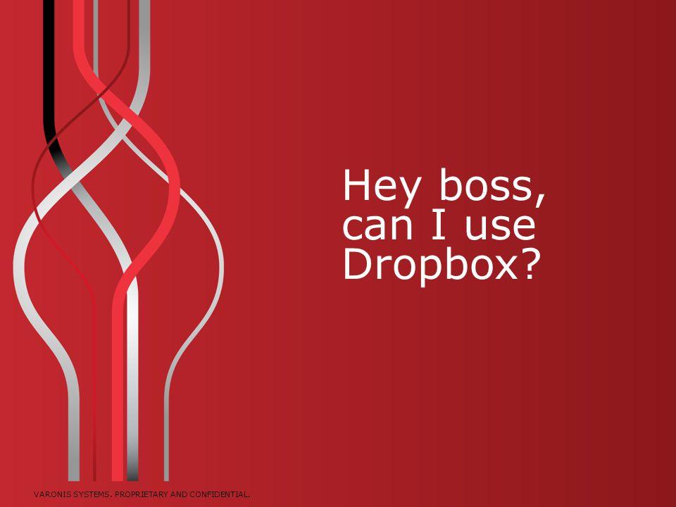 Hey boss, can I use Dropbox