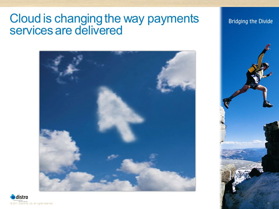 Cloud is changing the way payments services are delivered