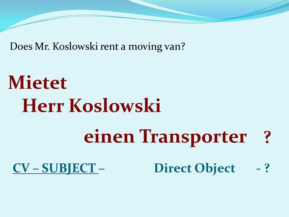 Does Mr. Koslowski rent a moving van