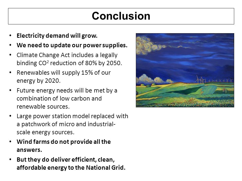 Conclusion Electricity demand will grow.