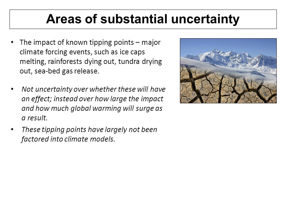 Areas of substantial uncertainty