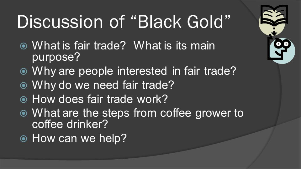 Discussion of Black Gold
