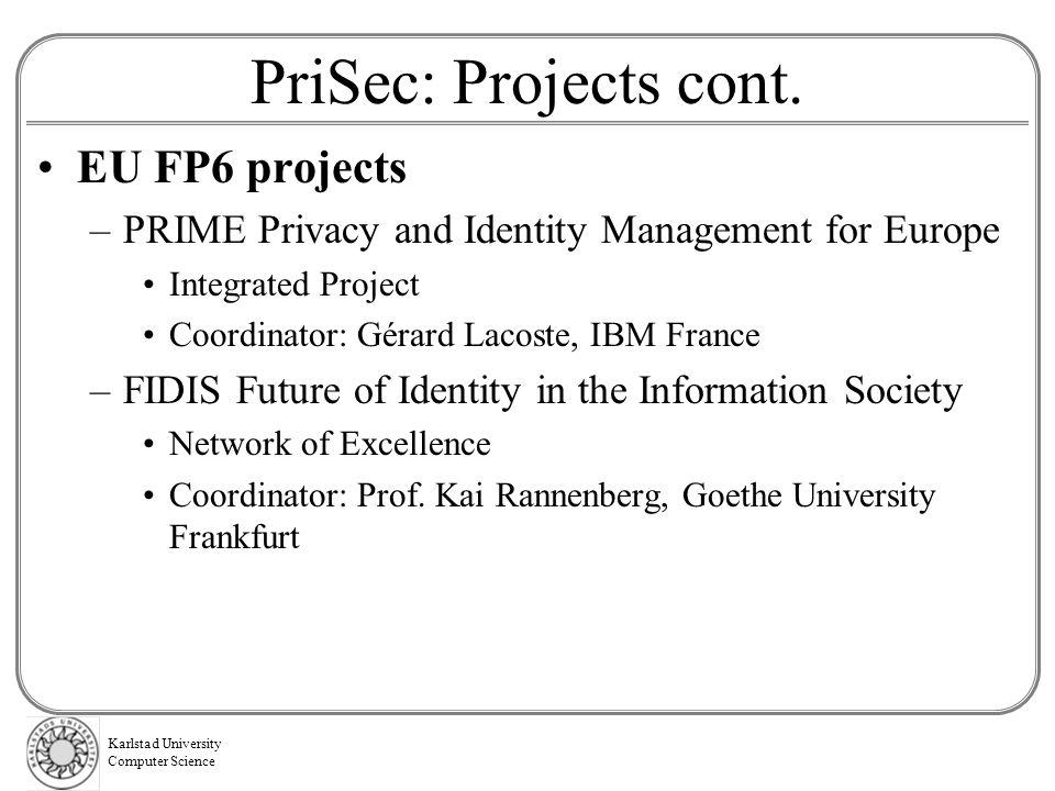 PriSec: Projects cont. EU FP6 projects