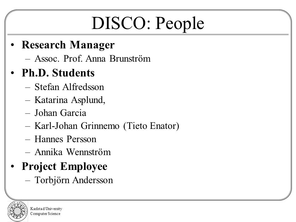 DISCO: People Research Manager Ph.D. Students Project Employee