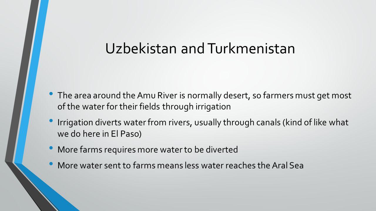 Uzbekistan and Turkmenistan