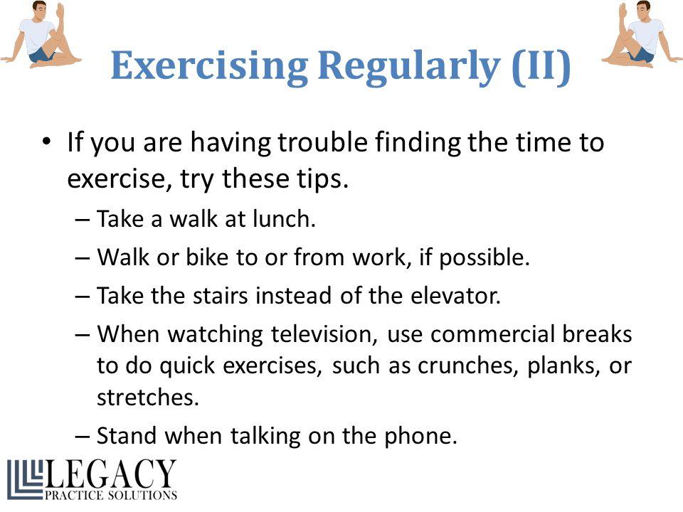 Exercising Regularly (II)