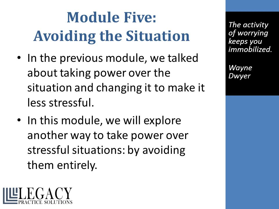 Module Five: Avoiding the Situation