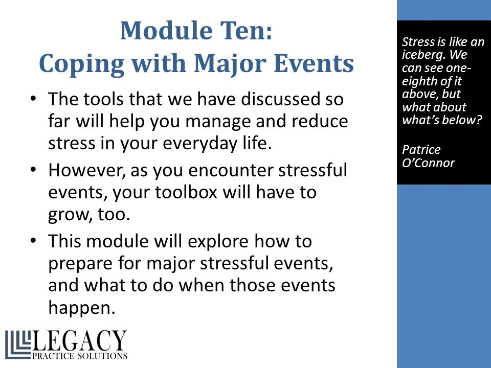 Module Ten: Coping with Major Events