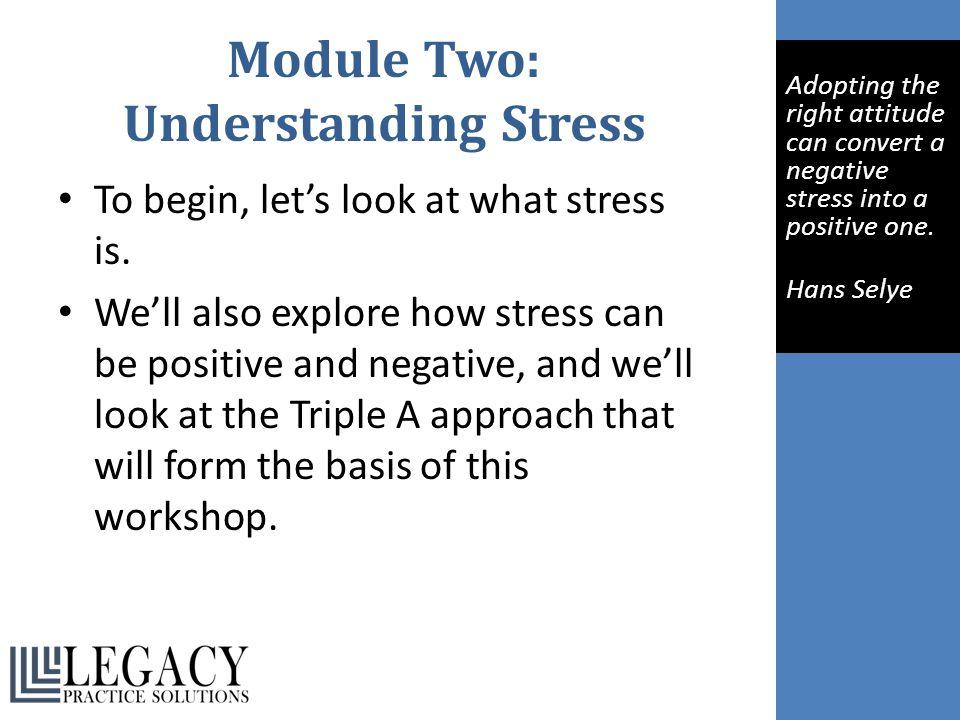 Module Two: Understanding Stress