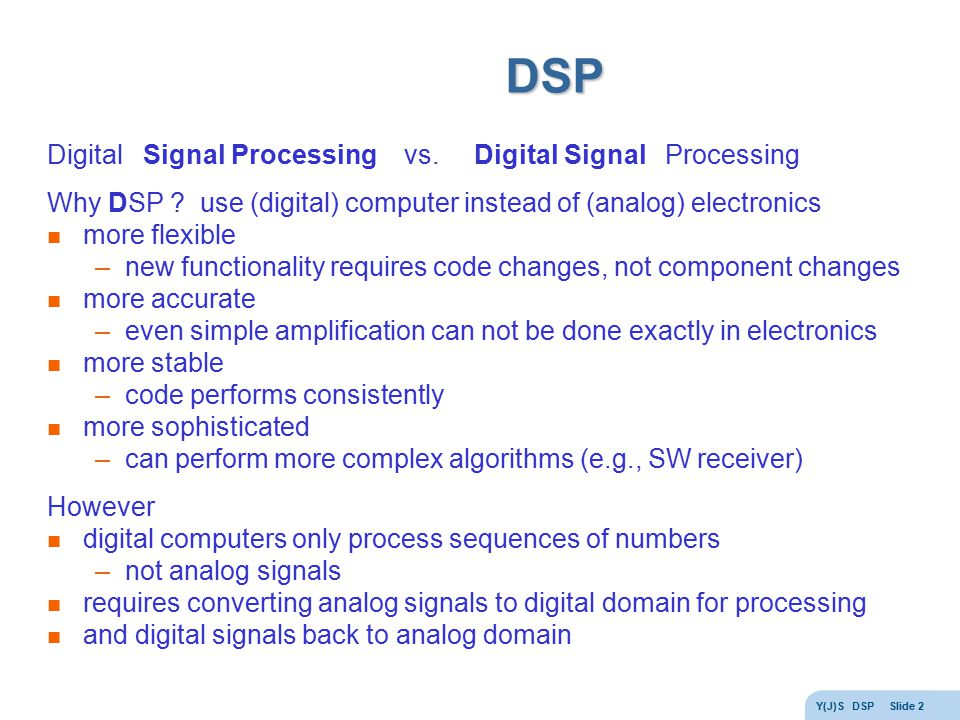 DSP Digital Signal Processing vs. Digital Signal Processing