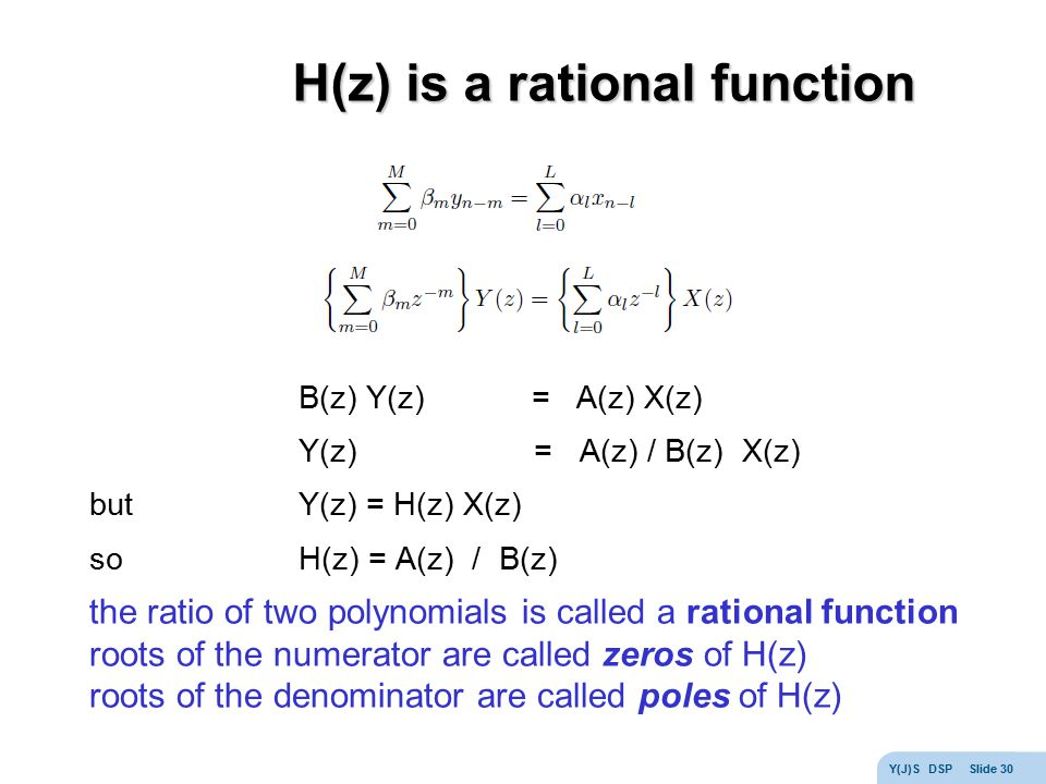 H(z) is a rational function